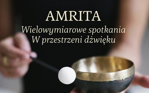 AMRITA – wielowymiarowe spotkania w przestrzeni dźwięku  Uczta Duchowa