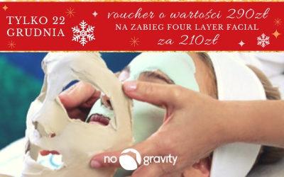 Zapraszamy na zabieg FOUR LAYER FACIAL, dający efekt liftingu – tylko 22 grudnia kup voucher w wyjątkowej cenie!
